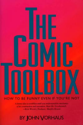 The Comic Toolbox - John Vorhaus