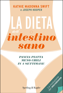 La dieta dell'intestino sano - Kathie Madonna Swift & Joseph Hooper pdf download