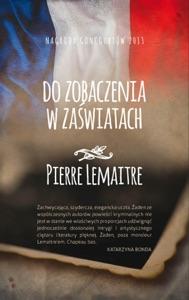 Do zobaczenia w zaświatach - Pierre Lemaitre pdf download