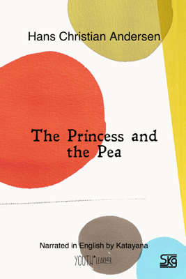 The Princess and the Pea (With Audio) - Hans Christian Andersen