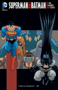Superman/Batman Vol. 2 - Jeph Loeb, Brad Meltzer, Allan Heinberg, Carlos Pacheco, Ed McGuinness, Tim Sale & Ian Churchill pdf download