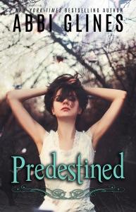 Predestined - Abbi Glines pdf download