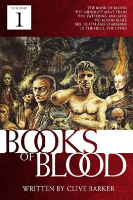 The Books of Blood Volume 1 - Clive Barker