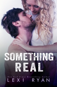 Something Real - Lexi Ryan pdf download
