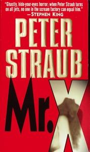 Mr. X - Peter Straub pdf download