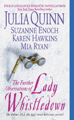 The Further Observations of Lady Whistledown - Julia Quinn, Suzanne Enoch, Karen Hawkins & Mia Ryan pdf download