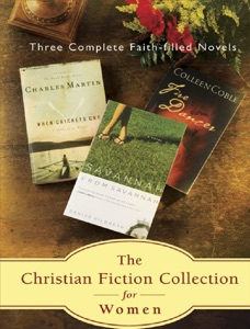 The Christian Fiction Collection for Women; Three Faith-Filled Novels - Colleen Coble pdf download