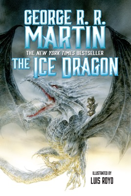 The Ice Dragon (Enhanced Edition) - George R.R. Martin pdf download
