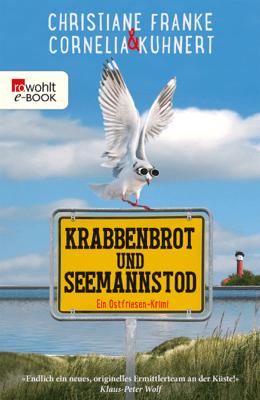 Krabbenbrot und Seemannstod - Cornelia Kuhnert & Christiane Franke pdf download