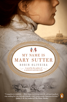 My Name Is Mary Sutter - Robin Oliveira pdf download