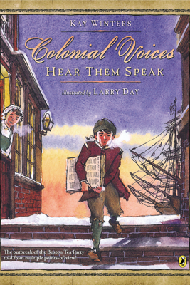 Colonial Voices: Hear Them Speak - Kay Winters & Larry Day