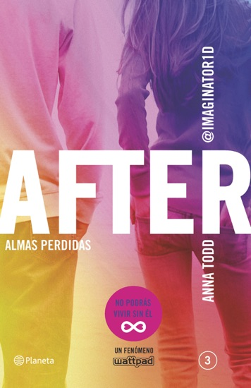 After. Almas perdidas (Serie After 3) by Anna Todd PDF Download