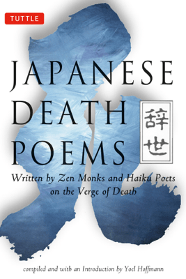 Japanese Death Poems - Yoel Hoffmann