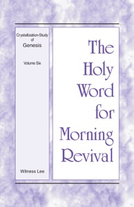 The Holy Word for Morning Revival - Witness Lee pdf download