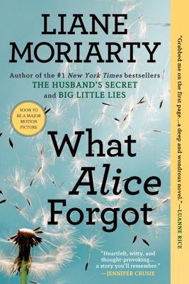 What Alice Forgot - Liane Moriarty pdf download