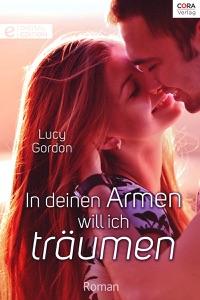 In deinen Armen will ich träumen - Lucy Gordon pdf download