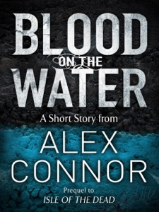 Blood on the Water - Alex Connor pdf download