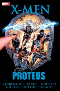 X-Men: Proteus - Chris Claremont, John Byrne, Terry Austin, Ann Nocenti, Fabian Nicieza & John Bolton pdf download