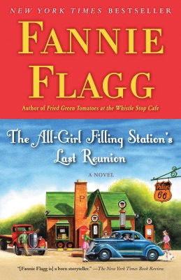 The All-Girl Filling Station's Last Reunion - Fannie Flagg pdf download