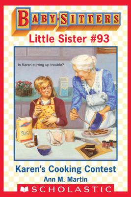 Karen's Cooking Contest (Baby-Sitters Little Sister #93) - Ann M. Martin
