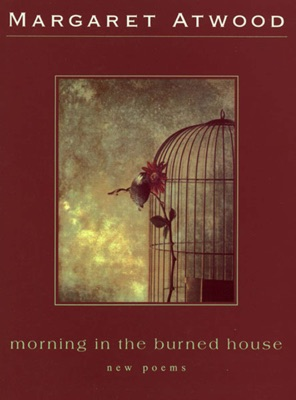 Morning in the Burned House - Margaret Atwood pdf download