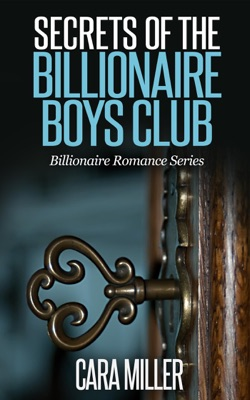 Secrets of the Billionaire Boys Club - Cara Miller pdf download