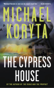 The Cypress House - Michael Koryta pdf download