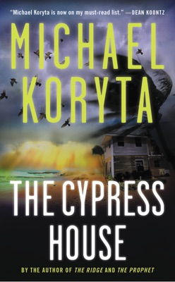 The Cypress House - Michael Koryta pdf download