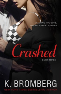 Crashed - K. Bromberg pdf download