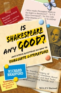 Is Shakespeare any Good? - Richard Bradford pdf download
