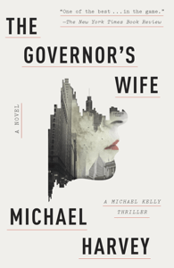 The Governor's Wife - Michael Harvey pdf download