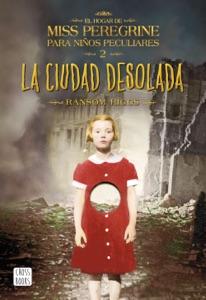 La ciudad desolada - Ransom Riggs pdf download