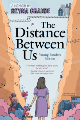 The Distance Between Us - Reyna Grande