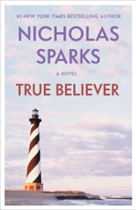 True Believer - Nicholas Sparks pdf download