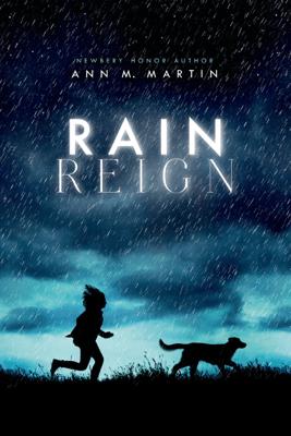 Rain Reign - Ann M. Martin