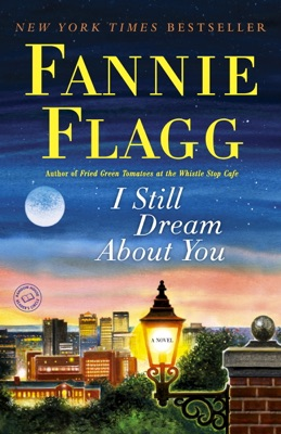 I Still Dream About You - Fannie Flagg pdf download