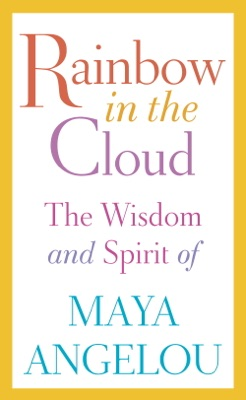Rainbow in the Cloud - Maya Angelou pdf download