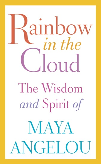 Rainbow in the Cloud - Maya Angelou pdf download