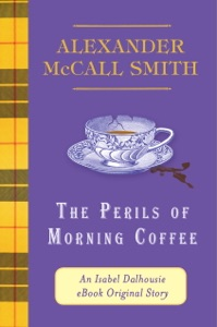 The Perils of Morning Coffee - Alexander McCall Smith pdf download