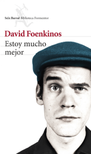 Estoy mucho mejor - David Foenkinos pdf download