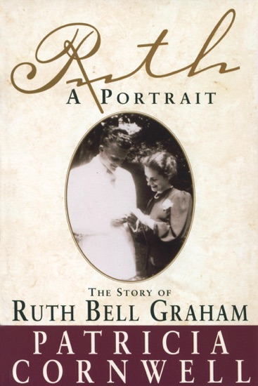 Ruth, A Portrait by Patricia Cornwell PDF Download