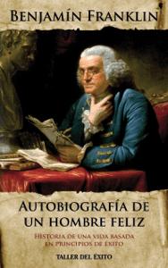 Autobiografia de un hombre feliz - Benjamín Franklin pdf download