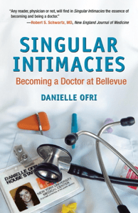 Singular Intimacies - Danielle Ofri, MD pdf download