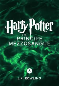 Harry Potter e il Principe Mezzosangue (Enhanced Edition) - J.K. Rowling & Beatrice Masini pdf download