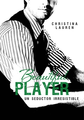 Beautiful Player (Saga Beautiful 3) - Christina Lauren pdf download