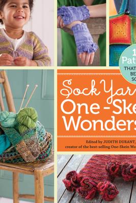 Sock Yarn One-Skein Wonders® - Judith Durant