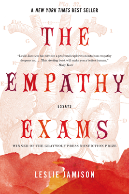 The Empathy Exams - Leslie Jamison