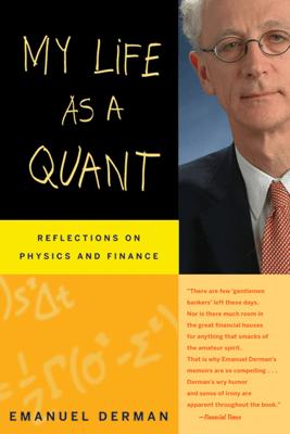 My Life as a Quant - Emanuel Derman