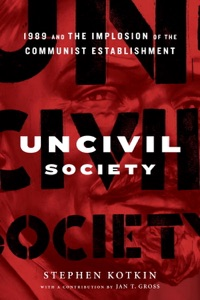 Uncivil Society - Stephen Kotkin & Jan Gross pdf download