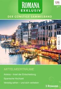 Romana Exklusiv Band 242 - Lucy Gordon, Michelle Reid & Chantelle Shaw pdf download